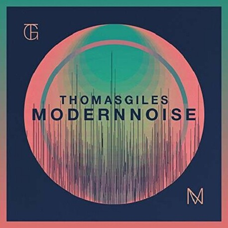 THOMAS GILES - Modern Noise (CD)