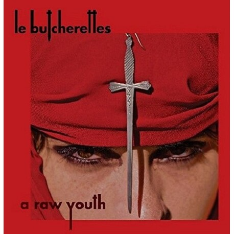 LE BUTCHERETTES - Raw Youth (CD)
