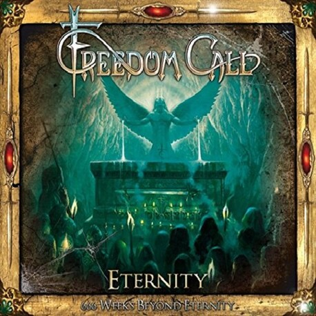 FREEDOM CALL - Eternity: 666 Weeks Beyond Eternity (Deluxe Edition) (2CD)