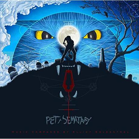 ELLIOT GOLDENTHAL, SOUNDTRACK - Pet Sematary: Original Soundtrack (180g Vinyl) (2LP)