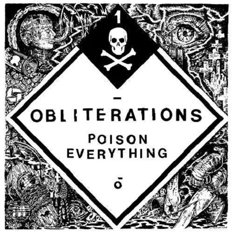 OBLITERATIONS - Poison Everything (LP)