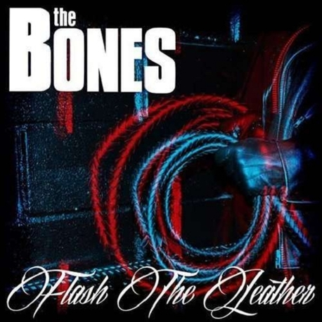 THE BONES - Flash The Leather -lp+cd- (2LP)