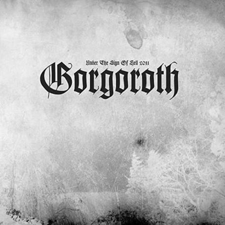 GORGOROTH - Under The Sign Of Hell 2011 (Ltd) (Pict) (LP)