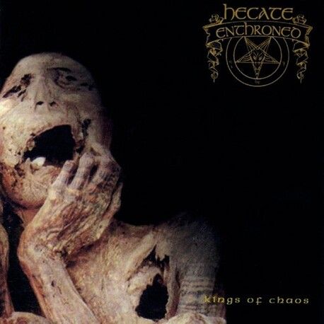 HECATE ENTHRONED - Kings Of Chaos (CD)