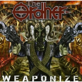 THE ORDHER - Weaponize (CD)