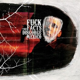 FUCK THE FACTS - Disgorge, Mexico (CD)