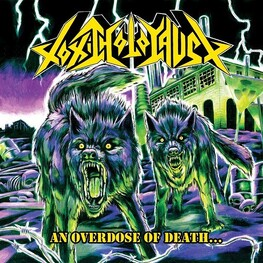 TOXIC HOLOCAUST - An Overdose Of Death... (CD)