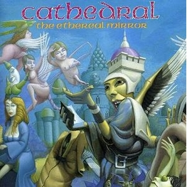 CATHEDRAL - Ethereal Mirror (CD)