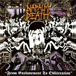 NAPALM DEATH - From Enslavement To Obliteration (CD)