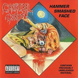 CANNIBAL CORPSE - Hammer Smashed Face Ep (CDEP)