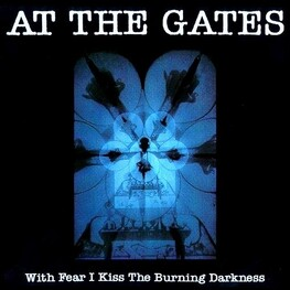 AT THE GATES - With Fear I Kiss The Burning Darkness (Digi) (CD)
