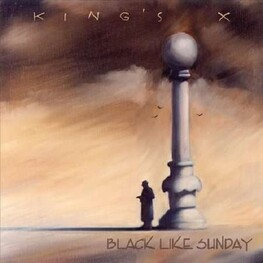 KING'S X - Black Life Sunday (CD)