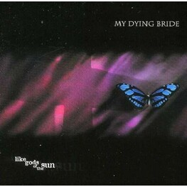 MY DYING BRIDE - Like Gods Of The Sun (Digipak) (CD)