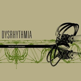 DYSRHYTHMIA - Barriers & Passages (CD)