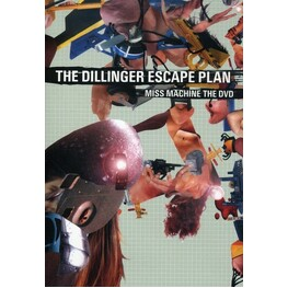 THE DILLINGER ESCAPE PLAN - Miss Machine The Dvd (Amaray) (DVD)