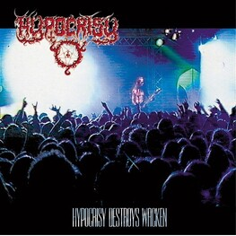 HYPOCRISY - Destroys Wacken (Re-view And H-ear) (CD)