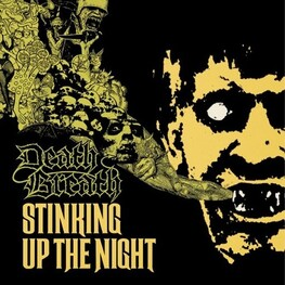 DEATH BREATH - Stinking Up The Night (CD)