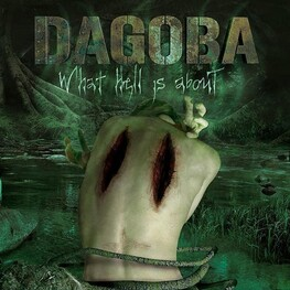 DAGOBA - What Hell Is About (CD)