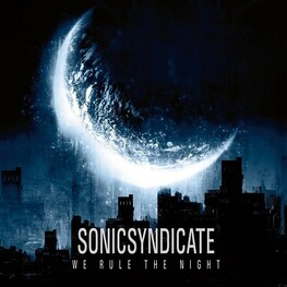 SONIC SYNDICATE - We Rule The Night (Limited Edition) (CD+DVD)