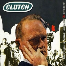 CLUTCH - Slow Hole To China Rare & Rereleased (Remastered) (CD)