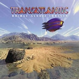 TRANSATLANTIC - Bridge Across Forever (CD)