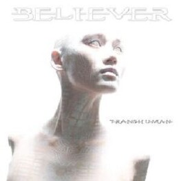 BELIEVER - Transhuman (CD)