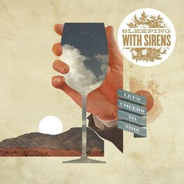SLEEPING WITH SIRENS - Let's Cheers To This (CD)