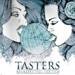 TASTERS - Reckless 'till The End (Ltd Ed) (CD)