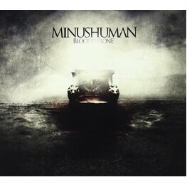 MINUSHUMAN - Bloodthrone (CD)