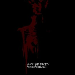 FUCK THE FACTS - Die Miserable (CD)