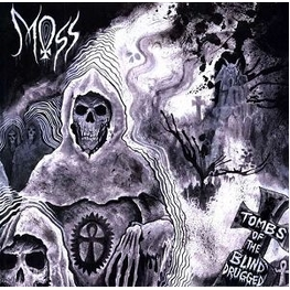MOSS - Tombs Of The Blind Drugged (10in)