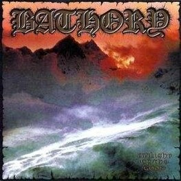 BATHORY - Pd-twilight Of The Gods (LP)