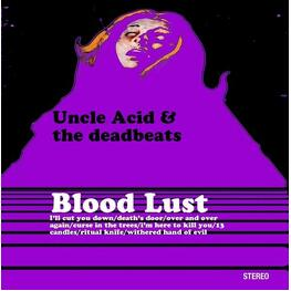 UNCLE ACID & THE DEADBEATS - Blood Lust (Limited Purple & Black Splatter Coloured Vinyl) (LP)