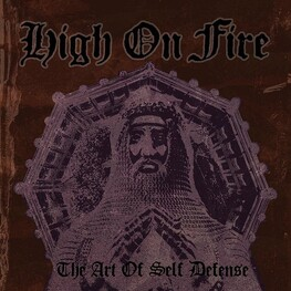 HIGH ON FIRE - Art Of Self Defense, The (Vinyl) (2LP)