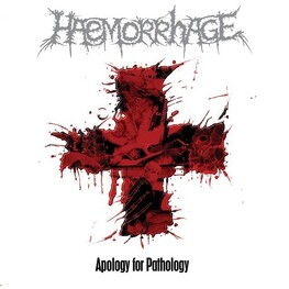 HAEMORRHAGE - Apology For Pathology (CD)