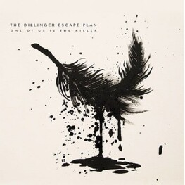 THE DILLINGER ESCAPE PLAN - One Of Us Is The Killer (CD)