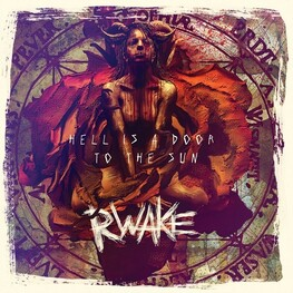 RWAKE - Hell Is A Door To The Sun (Reissue) (CD)