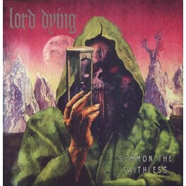 LORD DYING - Summon The Faithless (Hot Pink Vinyl) (2LP)