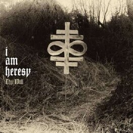I AM HERESY - Thy Will (Limited Edition) (CD)