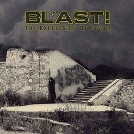 BL'AST - The Expression Of Power (CD)