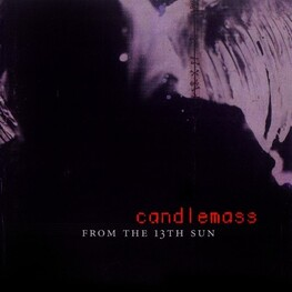 CANDLEMASS - From The 13th Sun (Reissue + 3 Bonus Tracks) (2LP)