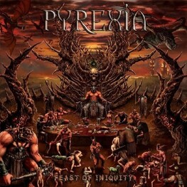 PYREXIA - Feast Of Iniquity (CD)