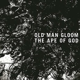 OLD MAN GLOOM - Ape Of God I (CD)