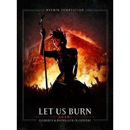 WITHIN TEMPTATION - Let Us Burn: Elements & Hydra Live In Concert (2cd + Blu-ray) (2CD + Blu-ray)