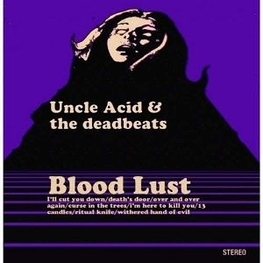 UNCLE ACID & THE DEADBEATS - Blood Lust (CD)