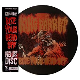 KING PARROT - Bite Your Head Off: (Picture Disc Vinyl) (LP)