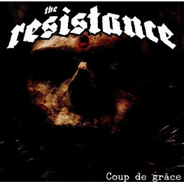 RESISTANCE - Coup De Grace (CD)