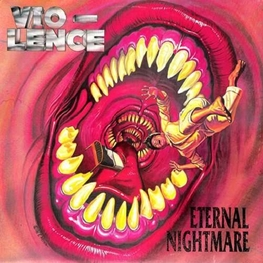 VIO-LENCE - Eternal Nightmare (2LP)
