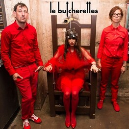 LE BUTCHERETTES - Shave The Pride (Vinyl) (7in)