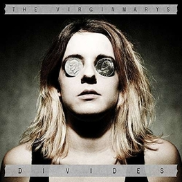 THE VIRGINMARYS - Divides (Gate) (2LP)